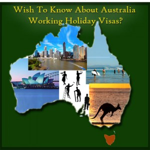wish-to-know-about-australia-working-holiday-visas