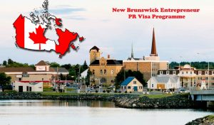 New Brunswick Entrepreneur PR Visa Programme