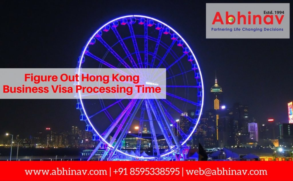 Hong Kong Business Visa Processing Time