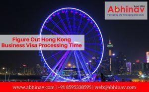 Hong Kong Business Visa Processing Time