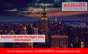 Explore US with the Right Visa Information