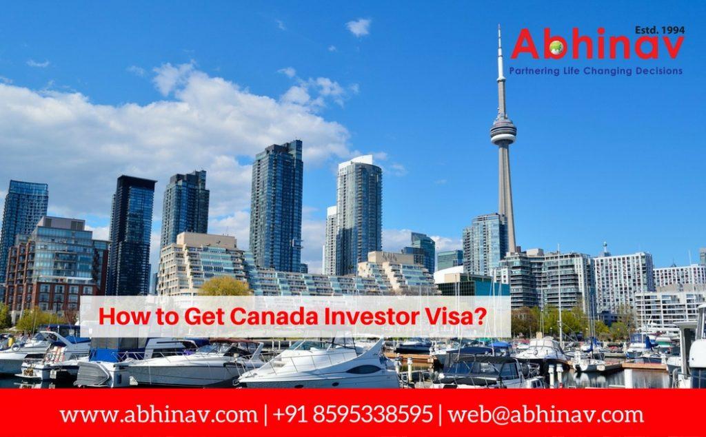 How to Get Canada Investor Visa?