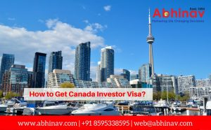 How to Get Canada Investor Visa?