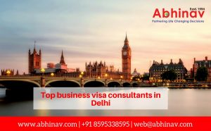 Top Business Visa Consultants in Delhi