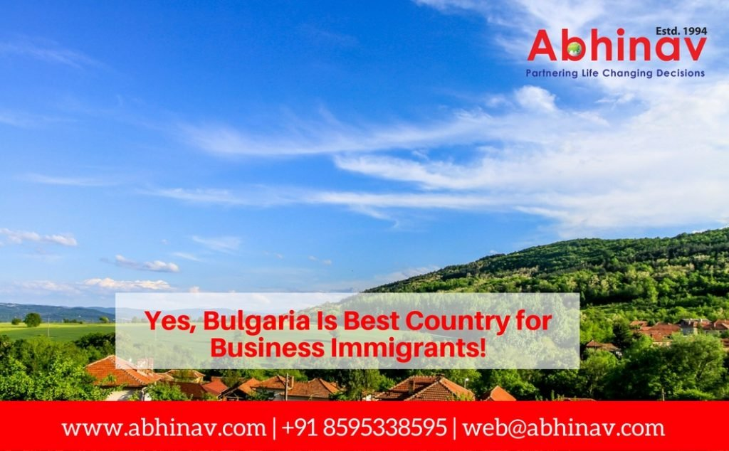 Yes, Bulgaria Is Best Country for Business Immigrants!
