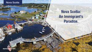 Nova Scotia: An Immigrant's Paradise