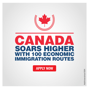 Canada Soars Higher with 100 Economic Immigration Routes